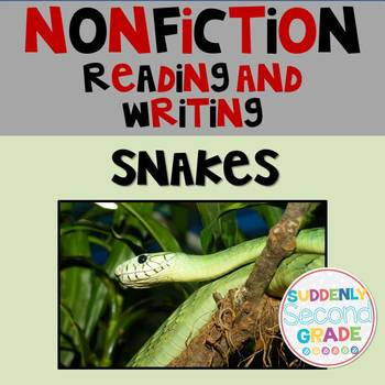 Informational Writing: Snakes!