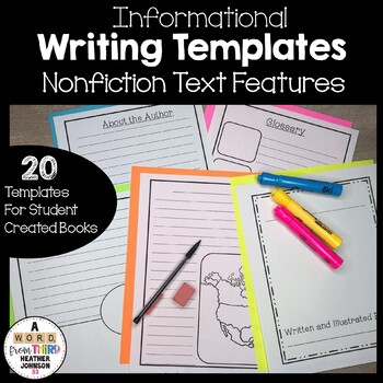 Informational Writing Templates including Nonfiction Text Features