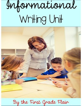 Informational Writing Unit