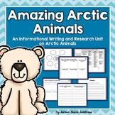 Arctic Animals Informational Writing Unit