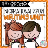 Informational Writing Unit FOURTH GRADE