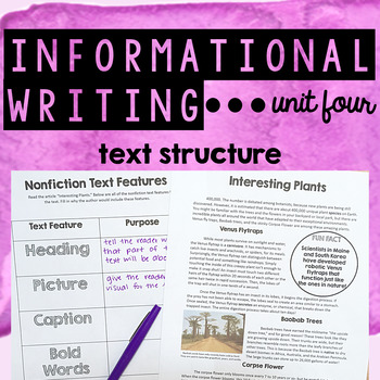 Informational Writing - Unit Four - Text Structure