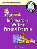Informational Writing Using Personal Expertise