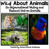 Informational Writing and Research Unit: Animals