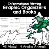 Informational Writing on Arctic Animals | Graphic Organize