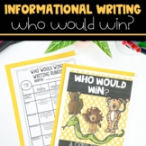 Informational Writing with Who Would Win