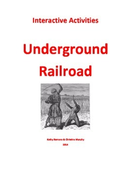 Informational and Interactive study of the Underground Railroad