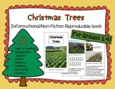 Informational/Non-fiction book- Christmas Trees (Gr. 2-4)