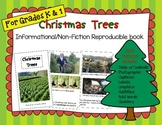 Informational/Non-fiction book- Christmas Trees (K & 1st)