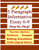 5 Paragraph Essay 6-10: Prewrite, Draft, Edit, Samples, Rubric, Info CCSS