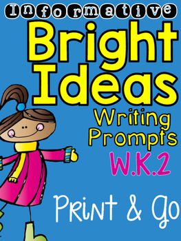 Informative: Bright Idea Writing Prompts