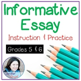 Informative Essay: Instruction and Practice