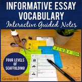 Informative Essay Vocabulary Interactive Guided Notes