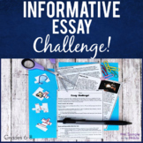 Informative Essay Writing Challenge | Printable | Middle School