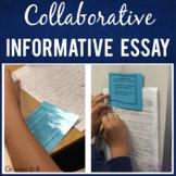 Informative Essay Writing   Collaborative Writing Activity