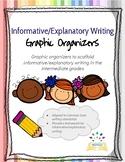 Informative/Explanatory Writing Graphic Organizers