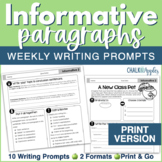 Informative Paragraphs - Weekly Paragraph Writing Prompts