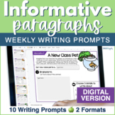 Informative Paragraphs - DIGITAL Weekly Paragraph Writing Prompts