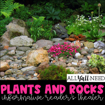 Informative Reader's Theater Set 2:  Plants and Rocks