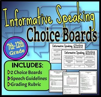 Informative Speaking Choice Boards, Speech Guidelines & Rubric