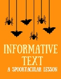 Informative Text: A Spooktacular Lesson!