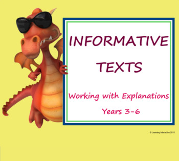 Informative Text - Working with Explanations - Years 3-6