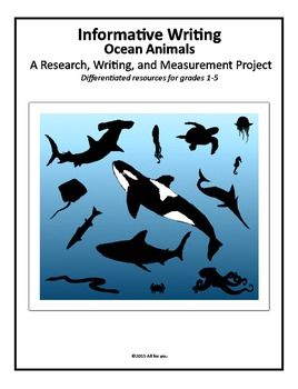 Informative Writing-Ocean Animals: A Research, Writing, and Measurement Project