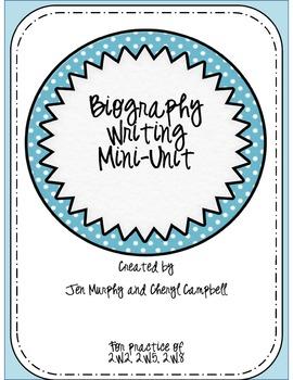 Informative Writing: Biography Mini Unit {Common Core Aligned}