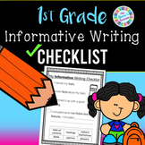 1st Grade Informative Writing Checklist (standards-aligned)