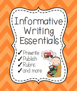 Informative Writing Essentials {Informative and Expository Writing}