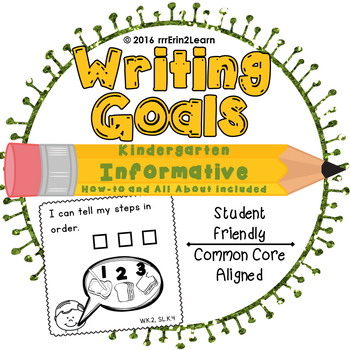 Information Writing Goals Kindergarten How-To and All About
