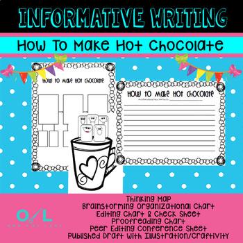 Informative Writing - How To Make Hot Chocolate