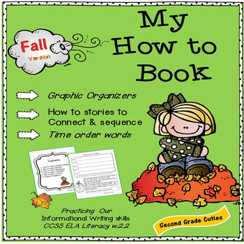 """Informative Writing """"How to..""""  The FALL version...CCSS EL"""