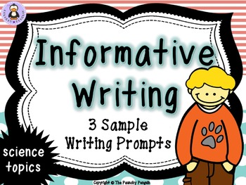 Informative Writing Prompts: Science!