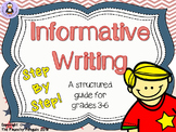 Informative Writing: Step-By-Step