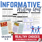 Informative Writing Unit: Healthy Choices An Informative N