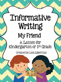 Informative Writing for Kindergarten ~ My Friend {Common Core}