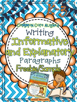 Informative and Explanatory Paragraph Writing Unit Freebie/Sample