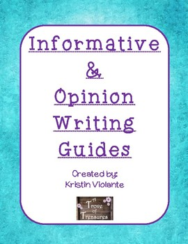 Informative and Opinion Writing Guides