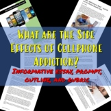 Cellphone Addiction: Informative Prompt, Outline, and Rubric