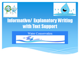 Informative/Explanatory Text based writing: Water Conservation