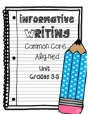 Informative/Explanatory Writing CCSS Grades 3-5