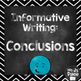 Informative/Explanatory Writing- Conclusions