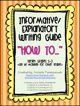 """Informative/Explanatory Writing: """"How to..."""" Step by Step Guide"""
