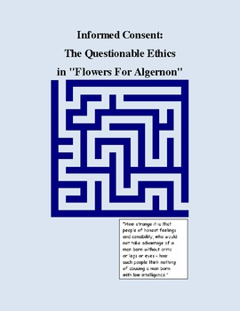 """Informed Consent: The Questionable Ethics in """"Flowers For Algernon"""""""