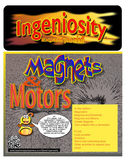 Ingeniosity: Magnets and Motors