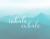 Inhale Exhale Poster 8.5x11