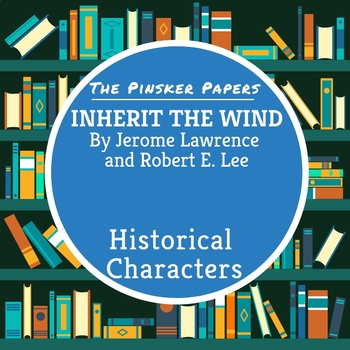 Inherit the Wind: Historical Characters