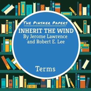 Inherit the Wind: Terms