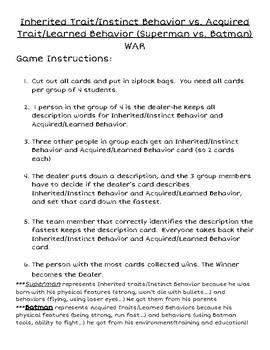 Inherited/Instinct vs. Acquired/Learned Behaviors (Superman vs. Batman) WAR